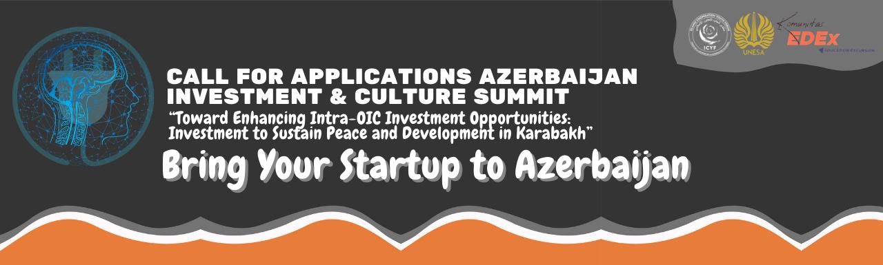 Azerbaijan Investment & Culture Summit